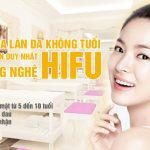 Công nghệ Hifu trẻ hóa da mặt – Sự hồi phục thần kỳ cho làn da trẻ mãi