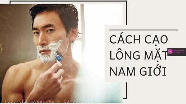 Cách cạo râu và lông trên mặt cho nam giới